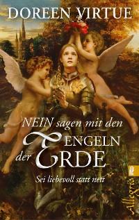 Cover NEIN sagen mit den Engeln der Erde