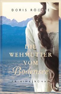 Cover Die Wehmutter vom Bodensee