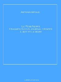 Cover Le Pèse-Nerfs – Fragments d'un Journal d'Enfer – L'Art et la Mort