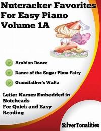 Cover Nutcracker Favorites for Easy Piano Volume 1 A