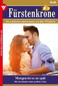 Cover Fürstenkrone Classic 86 – Adelsroman