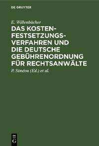 Cover Das Kostenfestsetzungsverfahren und die deutsche Gebührenordnung für Rechtsanwälte