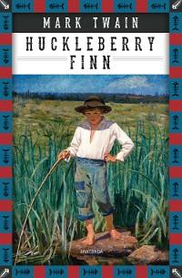 Cover Die Abenteuer des Huckleberry Finn