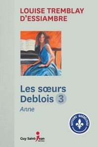 Cover Les soeurs Deblois, tome 3