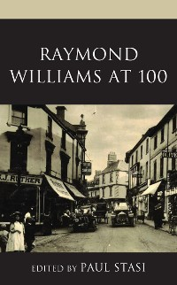 Cover Raymond Williams at 100