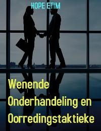 Cover Wenende Onderhandeling en Oorredingstaktieke