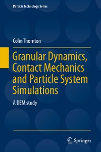 Cover Granular Dynamics, Contact Mechanics and Particle System Simulations