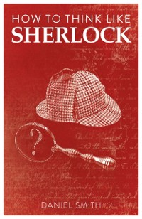 Cover How to Think Like Sherlock