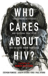 Cover Who Cares About HIV?