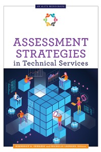 Cover Assessment Strategies in Technical Services