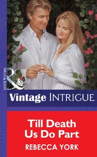Cover Till Death Us Do Part (Mills & Boon Vintage Intrigue)