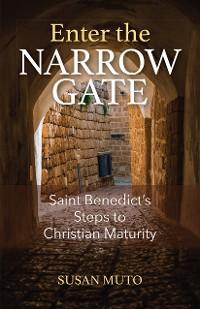Cover Enter the Narrow Gate