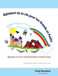 Cover Alphabet De La Vie Pour Les Grands Et Petits