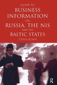 Cover Guide to Business Info on Russia, the NIS, and the Baltic States