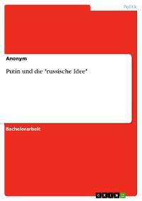 """Cover Putin und die """"russische Idee"""""""
