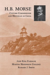 Cover H.B. Morse, Customs Commissioner and Historian of China