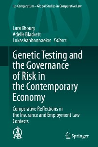 Cover Genetic Testing and the Governance of Risk in the Contemporary Economy