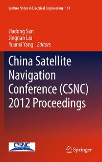 Cover China Satellite Navigation Conference (CSNC) 2012 Proceedings