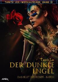 Cover DER DUNKLE ENGEL - DAS BLUT DER ROSEN I