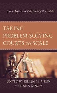 Cover Taking Problem-Solving Courts to Scale