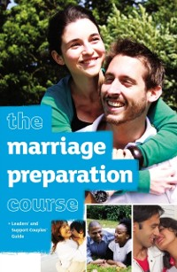 Cover Marriage Preparation Course Leader's Guide
