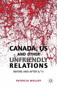 Cover Canada/US and Other Unfriendly Relations