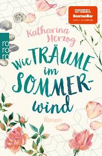 Cover Wie Träume im Sommerwind