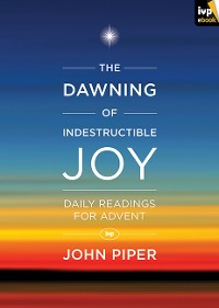 Cover The Dawning of Indestructible Joy