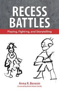 Cover Recess Battles