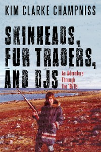 Cover Skinheads, Fur Traders, and DJs