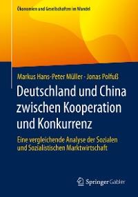 Cover Deutschland und China zwischen Kooperation und Konkurrenz