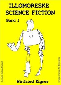 Cover ILLOMORESKE SCIENCE FICTION  Band I