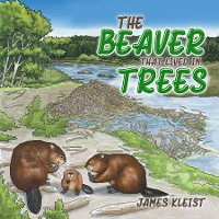 Cover The Beaver That Lived in Trees