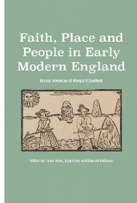 Cover Faith, Place and People in Early Modern England
