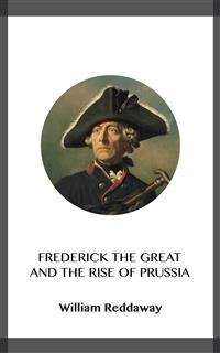 Cover Frederick the Great and the Rise of Prussia