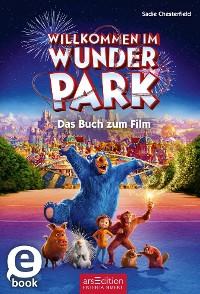 Cover Willkommen im Wunder Park - Das Buch zum Film
