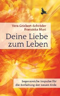 Cover Deine Liebe zum Leben