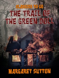 Cover The Trail of the Green Doll
