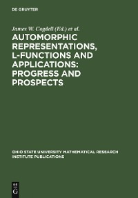 Cover Automorphic Representations, L-Functions and Applications: Progress and Prospects