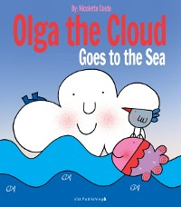 Cover Olga the Cloud Goes to the Sea