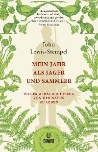 Cover Mein Jahr als Jäger und Sammler