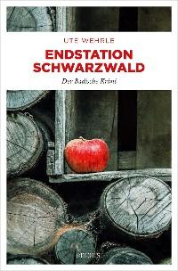 Cover Endstation Schwarzwald