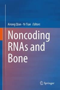 Cover Noncoding RNAs and Bone