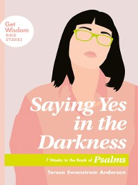 Cover Saying Yes in the Darkness