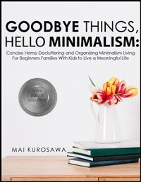 Cover Goodbye Things, Hello Minimalism!