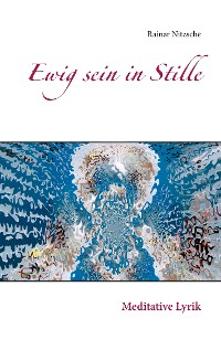 Cover Ewig sein in Stille