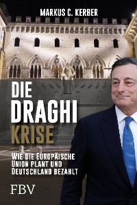 Cover Die Draghi-Krise