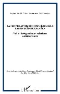 Cover LA COOPERATION REGIONALE DANS LE BASSIN MEDITERRANEEN