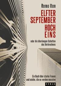 Cover Elfter September hoch Eins oder die überlangen Schatten des Verbrechens