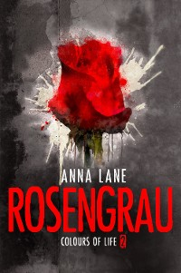 Cover Colours of Life 2: Rosengrau